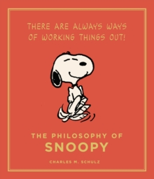 The Philosophy of Snoopy : Peanuts Guide to Life, EPUB eBook