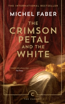 The Crimson Petal and the White, Paperback Book