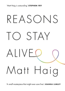 Reasons to Stay Alive, Hardback Book