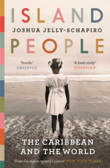 Island People : The Caribbean and the World, Paperback Book