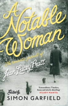 A Notable Woman : The Romantic Journals of Jean Lucey Pratt, Paperback / softback Book