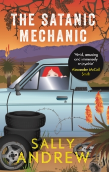 The Satanic Mechanic : A Tannie Maria Mystery, Paperback / softback Book