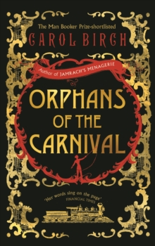 Orphans of the Carnival, Hardback Book