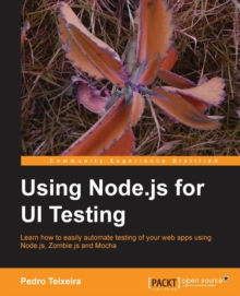 Using Node.js for UI Testing, Paperback / softback Book