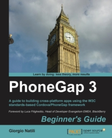 PhoneGap 3 Beginner's Guide, Paperback / softback Book