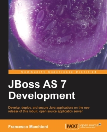 JBoss AS 7 Development, Paperback / softback Book