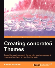 Creating Concrete5 Themes, Paperback / softback Book