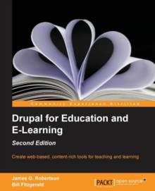 Drupal for Education and E-Learning -, Paperback / softback Book