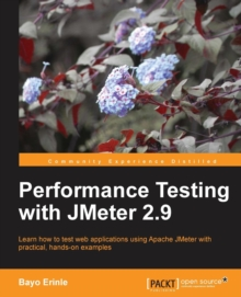 Performance Testing With JMeter 2.9, Paperback / softback Book