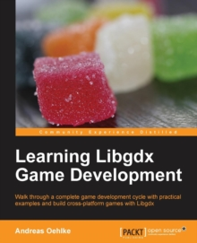 Learning Libgdx Game Development, Paperback / softback Book