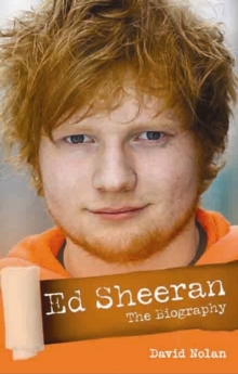 Ed Sheeran - A+ : The Unauthorised Biography, Hardback Book