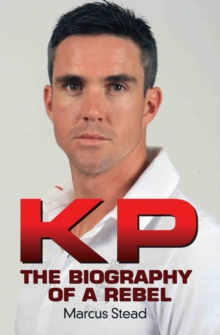 KP - the Biography of Kevin Pietersen, Paperback / softback Book