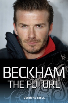 Beckham, The Future, Paperback Book
