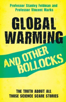 Global Warming and Other Bollocks, Paperback / softback Book