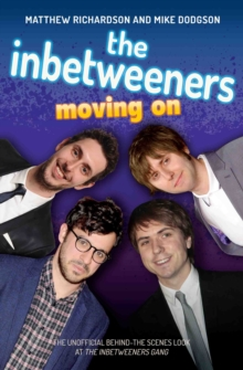 The Inbetweeners : Moving on, Paperback Book