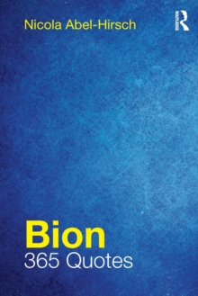 Bion : 365 Quotes, Paperback / softback Book