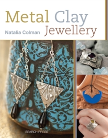 Metal Clay Jewellery, Paperback Book