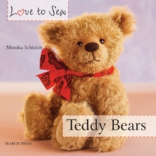 Love to Sew: Teddy Bears, Paperback Book