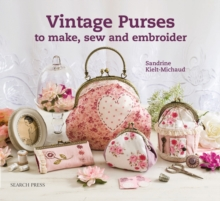 Vintage Purses to Make, Sew and Embroider, Paperback Book