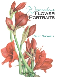 Watercolour Flower Portraits, Paperback Book