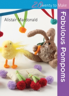 Twenty to Make: Fabulous Pompoms, Paperback Book