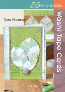 Twenty to Make: Washi Tape Cards, Paperback Book