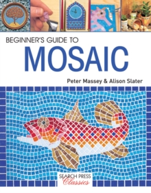 Beginner's Guide to Mosaic, Paperback Book