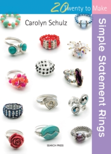 Twenty to Make: Simple Statement Rings, Paperback / softback Book