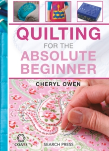 Quilting for the Absolute Beginner, Spiral bound Book