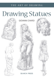 Art of Drawing: Drawing Statues, Paperback Book