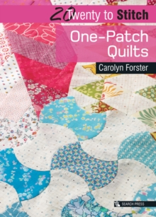Twenty to Make: One-Patch Quilts, Paperback Book