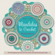 Mandalas to Crochet : 30 Great Patterns, Paperback Book