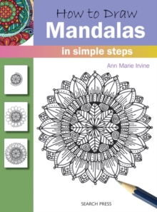 How to Draw: Mandalas : In Simple Steps, Paperback / softback Book