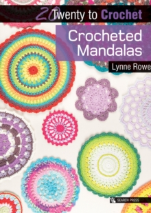 20 to Crochet: Crocheted Mandalas, Paperback / softback Book