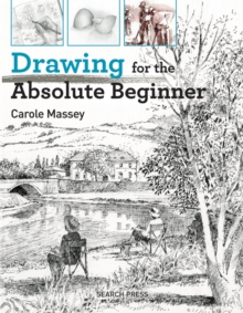 Drawing for the Absolute Beginner, Paperback / softback Book