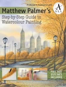 Matthew Palmer's Step-by-Step Guide to Watercolour Painting, Paperback / softback Book