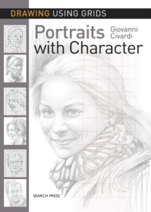 Drawing Using Grids: Portraits with Character, Paperback Book