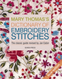 Mary Thomas's Dictionary of Embroidery Stitches, Paperback / softback Book