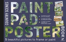 Paint Pad Poster Book: Country Scenes : 5 Beautiful Pictures to Frame or Paint, Paperback / softback Book