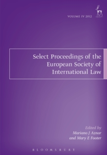 Select Proceedings of the European Society of International Law, Volume 4, 2012, PDF eBook