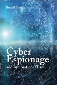 Cyber Espionage and International Law, Hardback Book