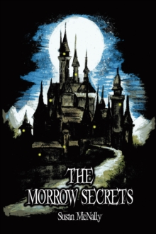 The Morrow Secrets, Paperback / softback Book