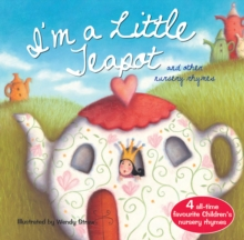 I'm a Little Teapot and other nursery rhymes, Paperback / softback Book