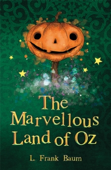 The Marvellous Land of Oz, Paperback / softback Book