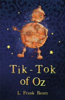 Tik-Tok of Oz, Paperback / softback Book