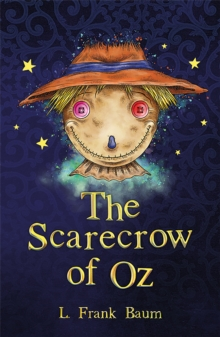 The Scarecrow of Oz, Paperback Book