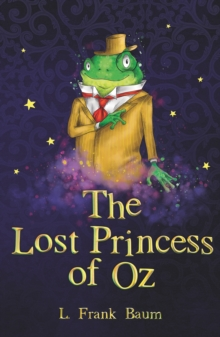 The Lost Princess of Oz, Paperback Book