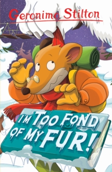 I'm Too Fond of My Fur!, Paperback Book