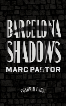 Barcelona Shadows, Paperback / softback Book