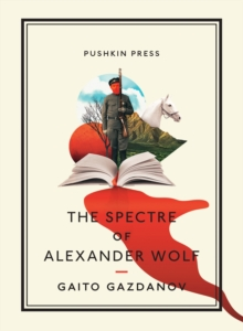 The Spectre of Alexander Wolf, Paperback Book